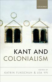 Kant and Colonialism: Historical and Critical Perspectives