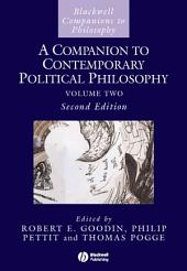 A Companion to Contemporary Political Philosophy: Edition 2