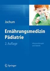 Ernährungsmedizin Pädiatrie: Infusionstherapie und Diätetik