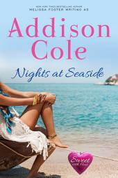 Nights at Seaside