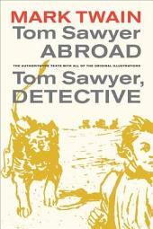 Tom Sawyer Abroad / Tom Sawyer, Detective: Edition 3