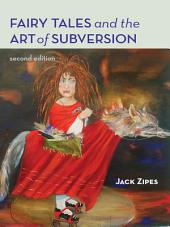 Fairy Tales and the Art of Subversion: Edition 2