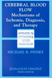Cerebral Blood Flow: Mechanism of Ischemia, Diagnosis and Therapy ; [proceedings of the 5th Annual Symposium on Applied Physiology of the Peripheral Circulation, June 9 - 11, 2000, Pittsburg, Pa.] ; with 17 Tables