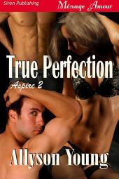 True Perfection [Aspire 2]