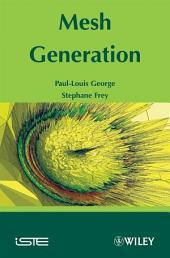 Mesh Generation: Edition 2
