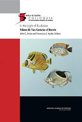 In the Light of Evolution:: Volume III: Two Centuries of Darwin