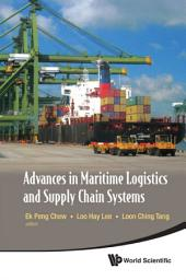 Advances in Maritime Logistics and Supply Chain Systems