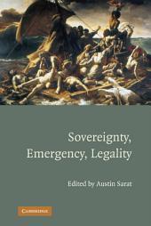 Sovereignty, Emergency, Legality