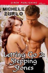 Letting Go 2: Stepping Stones [Awakenings 5]