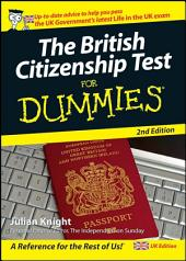 The British Citizenship Test For Dummies, UK Edition: Edition 2