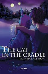 The Cat in the Cradle (gay fantasy)