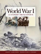World War I: A Student Encyclopedia