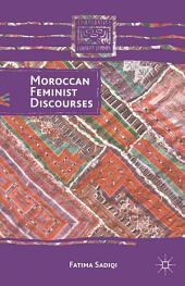 Moroccan Feminist Discourses