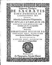 Disp. ... de sacratissimo dominicae incarnationis mysterio