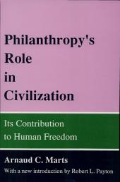 Philanthropy's Role in Civilization: Its Contribution to Human Freedom