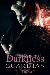 Guardian (Daughter of Darkness) Lotus's Journey Part III: Jezebel's Journey, Part III
