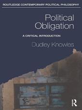 Political Obligation: A Critical Introduction