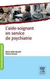 L'aide-soignant en service de psychiatrie