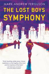 The Lost Boys Symphony: A Novel