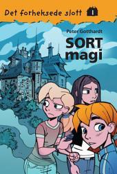 Det forheksede slott 1 – Sort Magi