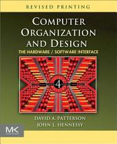 Computer Organization and Design: The Hardware/Software Interface, Edition 4