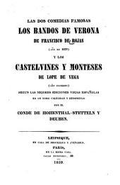 Las dos comedias famosas: Los bandos de Verona de Francisco de Rojas (año de 1679) y los Castelvines y Monteses de Lope de Vega (año incierto)
