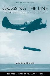 Crossing the Line: A Bluejacket's Odyssey in World War II
