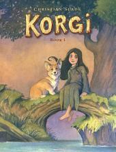 Korgi Book 1: Sprouting Wings!: Book 1
