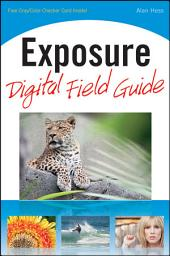 Exposure Digital Field Guide