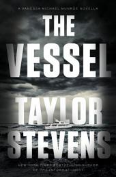 The Vessel: A Vanessa Michael Munroe Novella