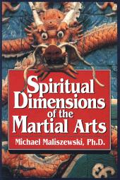 Spiritual Dimensions of the Martial Arts
