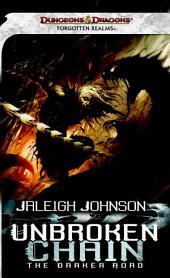 Unbroken Chain: The Darker Road: A Forgotten Realms Novel