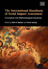 The International Handbook of Social Impact Assessment: Conceptual and Methodological Advances