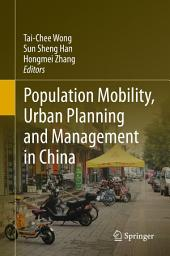 Population Mobility, Urban Planning and Management in China