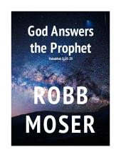 God Answers the Prophet: Habakkuk 2:18-20