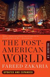 The Post-American World: Release 2.0: Edition 2