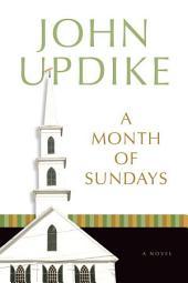 A Month of Sundays: A Novel