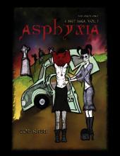 Asphyxia - A Smut Saga