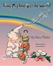 Remy Elephant Sees the World, a Magical Journey the Heart Beholds