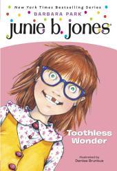 Junie B., First Grader: Toothless Wonder (Junie B. Jones)