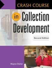 Crash Course in Collection Development, 2nd Edition