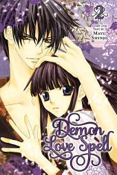 Demon Love Spell: Volume 2