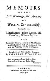 Memoirs of the Life, Writings, and Amours of William Congreve, Esq