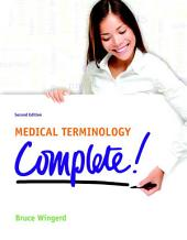 Medical Terminology Complete!: Edition 2