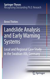 Landslide Analysis and Early Warning Systems: Local and Regional Case Study in the Swabian Alb, Germany