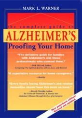 The Complete Guide to Alzheimer's-proofing Your Home