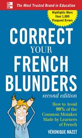 Correct Your French Blunders: Edition 2