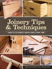 Joinery Tips & Techniques