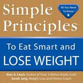 Simple Principles to Eat Smart & Lose Weight
