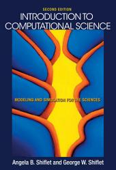 Introduction to Computational Science: Modeling and Simulation for the Sciences, Edition 2